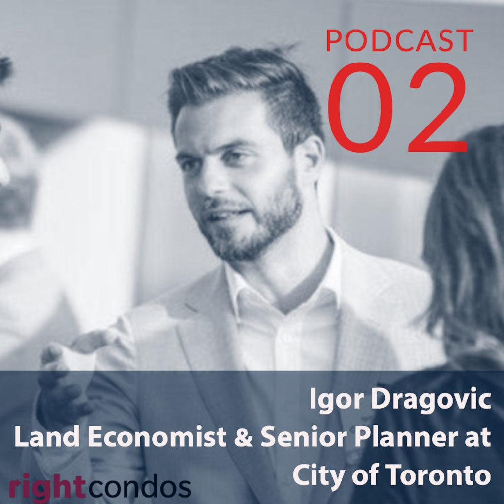 Igor Dragovic - Land Economist and Senior Planner at City of Toronto