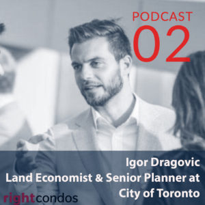 Igor Dragovic - Land Economist and Senior Planner at City of Toronto