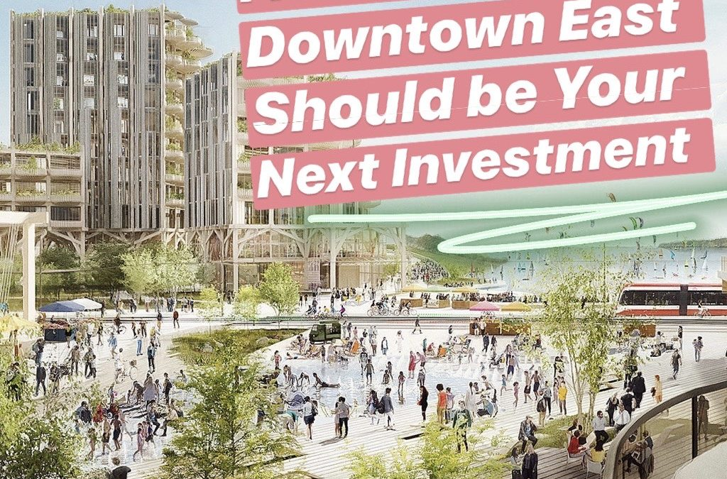 Five Reasons Why Downtown East Should Be Your Next Investment